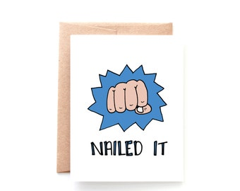 Graduation Card - Congratulations Card - Fist Bump - Nailed It - Graduation Card - Funny Card - Job Promotion - Job Well Done - Way to Go