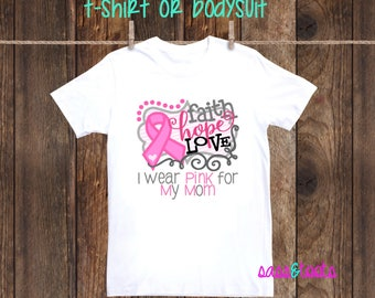 Newborn-Adult I wear pink for my breast cancer awareness shirt Baby, Children, Kids, Adult Mom Aunt Sister Friend Grandma Cousin