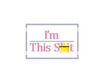 I'm Over This Sh*t Funny Adult Offensive Cross Stitch for Beginners