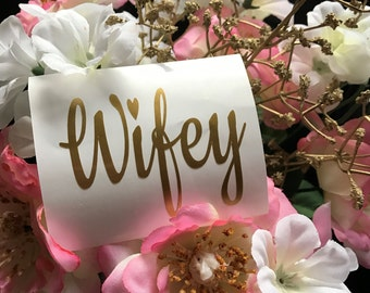 Wifey. Wifey Decal. Engaged. From Miss to Mrs. Engagement Gift. Gift for Wife. Wifey for Lifey. Wedding Gift. Bridal Shower.