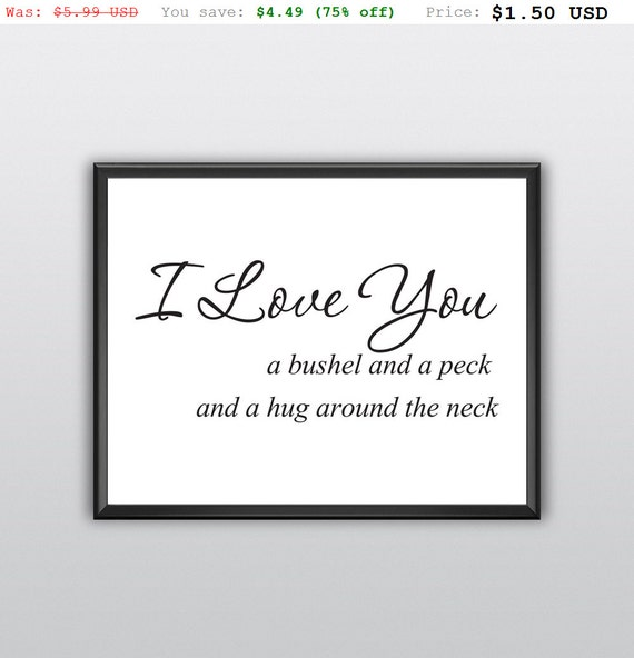 75% off I Love You Printable Wall Art a Brushel and a Peck Wall Print and a Hug Around the Neck Wall Decor (T206)