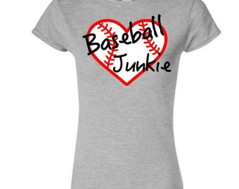 Baseball Junkie Ladies T-Shirt - Baseball Fan Ladies T-Shirt - Baseball Player Ladies T-Shirt