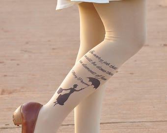 Tights -Mary Poppins - In every job that must be done, there is an element of fun - tights -Beige footless