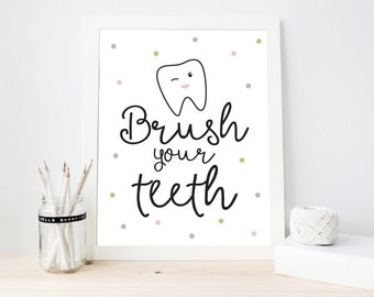 Brush your teeth, Kids funny quote Art, Kids Digital Art Printable, Bathroom kids decor, Wall Art Print, Cute Teeth Wall Art (ArtPrint A33)