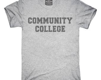 Community College T-Shirt, Hoodie, Tank Top, Gifts