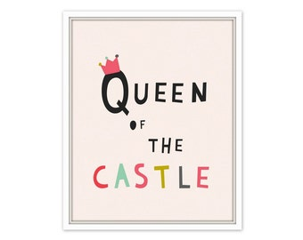Queen of the castle quote print, castle nursery print, typography poster, castle wall art, nursery print girl, Scandinavian nursery art