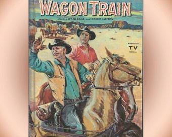 Wagon Train 1959 Whitman Hardcover Edition