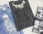 Misfit. Revel. Trouble maker. / Statement Tee / Graphic Tee / Statement Tshirt / Graphic Tshirt