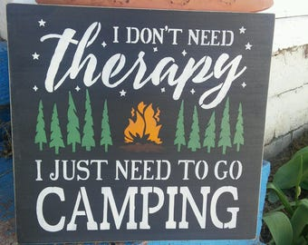 Camping sign, camping therapy, stenciled wood sign