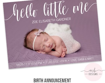 Birth Announcement- Hello Little One- baby announcement Customize- personalize - Handlettering calligraphy - typography