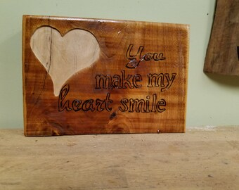 You Make My Heart Smile - sign