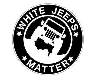 White Jeeps Matter CIRCLE Decal Vinyl or Magnet Bumper Sticker