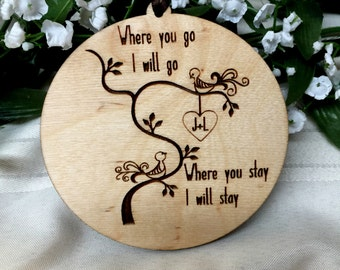 Wedding Gift, Personalized Gift, Ornament, Gift Tag, Valentine Gift, Valentines Day, Wedding Decor, Newlywed Gift, Where You Go I Will Go