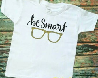 Be Smary, Hipster Kids Shirts, Funny kids Shirts, Nerdy Shirts, School, Kids Shirts with words, Shirts with glasses, Geeky, Cool,Booksmart