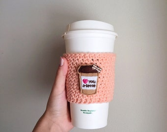 Heart You A-Latte Crochet Coffee Cozy, Valentine's Day Gift, Gifts for Her, Girlfriend, Sister, Love You Latte, Coffee Sleeve
