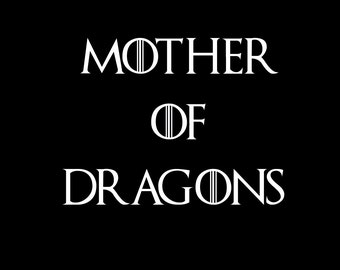 Mother of dragons woman shirt