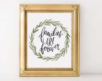 Families are Forever Hand Lettered Art Print