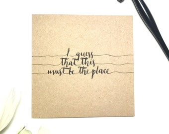This Must Be The Place (Naive Melody), Talking Heads greeting card, lyrics, typography