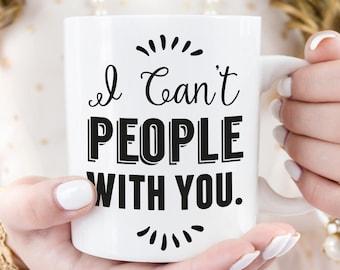 Funny Introvert Mug, Sassy Mug, Gift for her, Birthday Gift, Funny Gift, Introvert gift, inspirational mug, funny coffee mugs, gift for mom