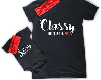 Classy Mama Sassy Baby - Cool Mama and Baby Matching T-shirt and Bodysuit - Mother's day gift - New mom gift