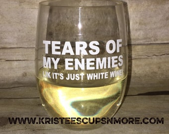 Tears Of My Enemies Stemless Wine Glass TOME118332