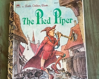 The Pied Piper a Little Golden Book / Vintage Pied Piper Book #300-57 1991