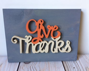 Give Thanks - Thanksgiving Decor - Give Thanks Sign - Rustic Sign - Rustic Home Decor - Farmhouse Decor - Thanksgiving - Thankful Sign