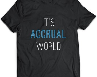 Accountant T-Shirt. Perfect Gift for Your Dad, Mom, Boyfriend, Girlfriend, or Friend - Proudly Made in the USA! Accountant gift