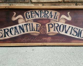 Antique Wood General Mercantile & Provisions sign. Free-handed! Vintage signs. General Store. Primitive. Trade sign. Reclaimed Pine.
