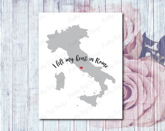 I left my heart in Rome, Digital Italy map with heart jpg, png, eps, pdf, Italy shape, Heart in Italy, Rome love map, Travel poster