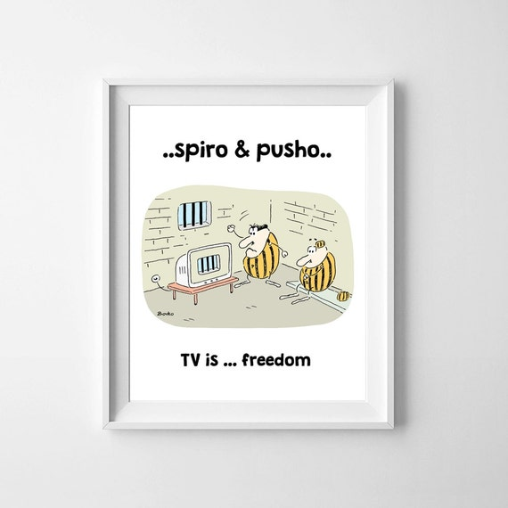 Spiro And Pusho Funny Cartoon TV Quotes Wall Art Funny People Instant Download Motivational Typography Printable Home Room Decor