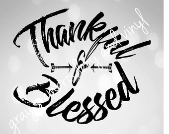 thankful and blessed svg dxf