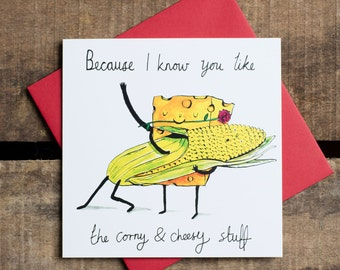 Toll Because I Know You Like The Corny And Cheesy Stuff. Valentines Love Card.  Pun