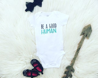 Be a Good Human, Kindness Matters, Graphic Tee, Kindness Tee, Kind Humans, Boys shirt, Girls shirt, Baby shirt, infant Shirt, Baby shower
