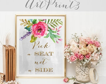 Pick a Seat Not a Side Wedding Sign Printable, Rustic Wedding Table Sign, Floral Wedding Sign Printable, Watercolor Wedding Sign Printable