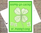St Patricks Day Card, Lucky Card, Four Leaf Clover, St Patricks Day, St Paddys Day, St Pattys Day, St Pats Day, Funny St Patricks Day