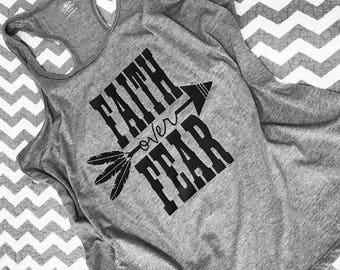 Faith Over Fear Tank-Tribal-Church-God Above All-Jesus Is Life-Fear-Arrow