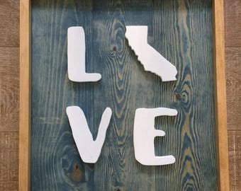 Live/Love California/Hand Carved Sign
