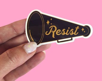 Resist Sticker-Feminist sticker- Nasty woman - Nevertheless She persisted -Not my president-Anti Trump-No ban no wall