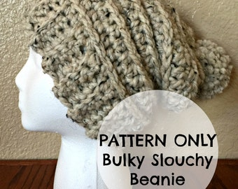 Bulky Beanie Crochet Pattern - Slouchy Beanie Pattern - PDF Pattern - Crochet Pattern - Easy Crochet Pattern - Beginner Crochet Pattern