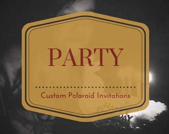 custom birthday | celebration | party | instant film invitations with magnet