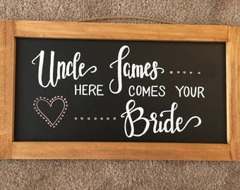 "Custom ""Here Comes Your Bride"" Chalk Sign"
