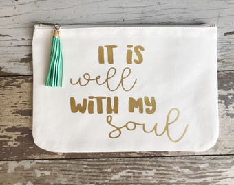 It Is Well With My Soul, Bridesmaid Gifts, Christian Makeup Bag, Bible Verse Beauty, Christian Gifts, Wedding Cosmetic Bag, Canvas Cosmetic