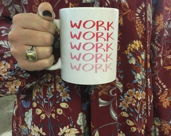 Coffee Mug, Rihanna inspired, co-worker Christmas gift, ombre
