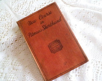 New Course in Pitman's Shorthand – New Era Edition – by Isaac Pitman. (Reduced)