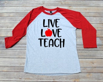 Live Love Teach, Teacher Shirt, Monogram Teacher Shirt, Back to School, Teacher Gift, Teacher Monogram, Teacher Appreciation, Teacher Raglan