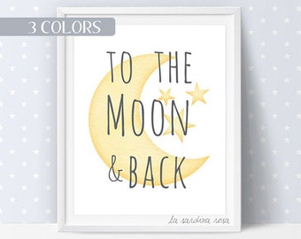Baby Room Wall Art, Moon Print, Pastel Nursery Decor, To the moon and back, neutral nursery, Baby wall decor