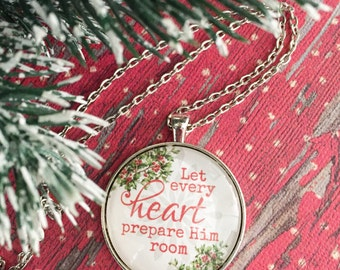 Let Every Heart Prepare Him Room Necklace/Religious Jewelry/Christmas Jewelry/Christmas Gift