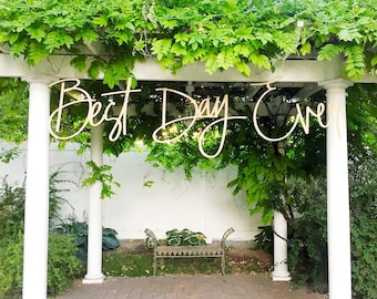 """Wedding Sign/ Best Day Ever/ Wood Cutout/ Wood words/ 24"""" Words"""
