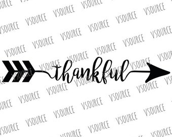 Svg - Thankful Arrow SVG - Thankful SVG - Thankful Arrow Clipart - Thankful Arrow Silhouette - Thankful Arrow Cricut Cut File